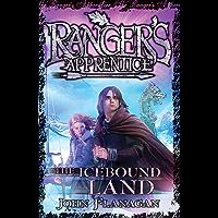 Ranger's Apprentice 3: The Icebound Land (Ranger's Apprentice Series)