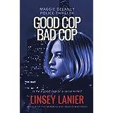Good Cop Bad Cop (Maggie Delaney Police Thriller Book 2)