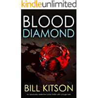BLOOD DIAMOND an absolutely addictive crime thriller with a huge twist (Detective Mike Nash Thriller Book 7)