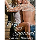 Tied and Spanked for his Birthday