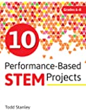 10 Performance-Based STEM Projects for Grades 6-8