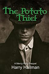 The Potato Thief: A Mercy Row Prequel Paperback
