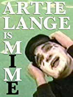 MIME: Trapped in a Box Starring Artie Lange
