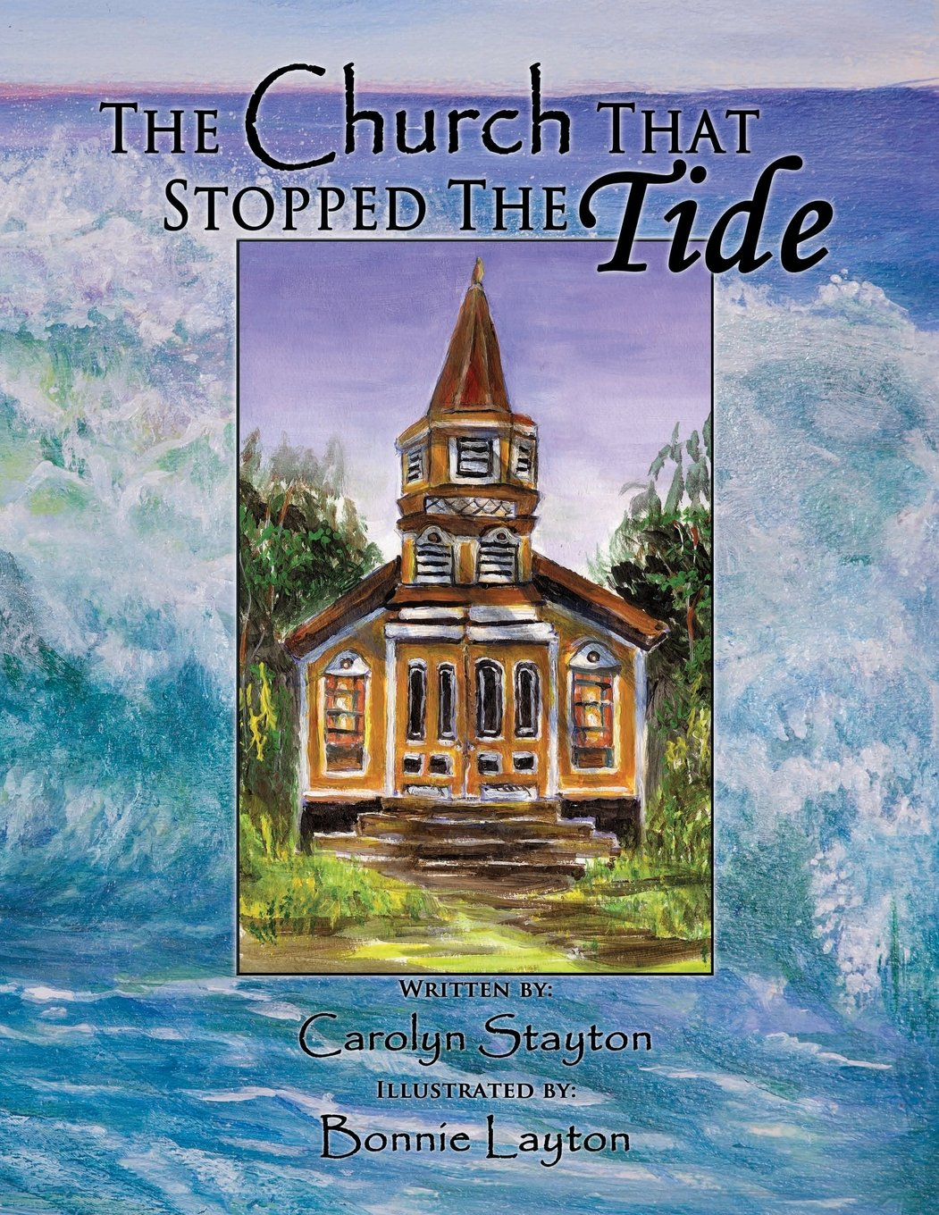 The Church That Stopped The Tide by Shalako Press