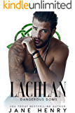Lachlan: A Dark Irish Mafia Romance (Dangerous Doms)