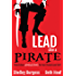 Lead Like a PIRATE: Make School Amazing for Your Students and Staff