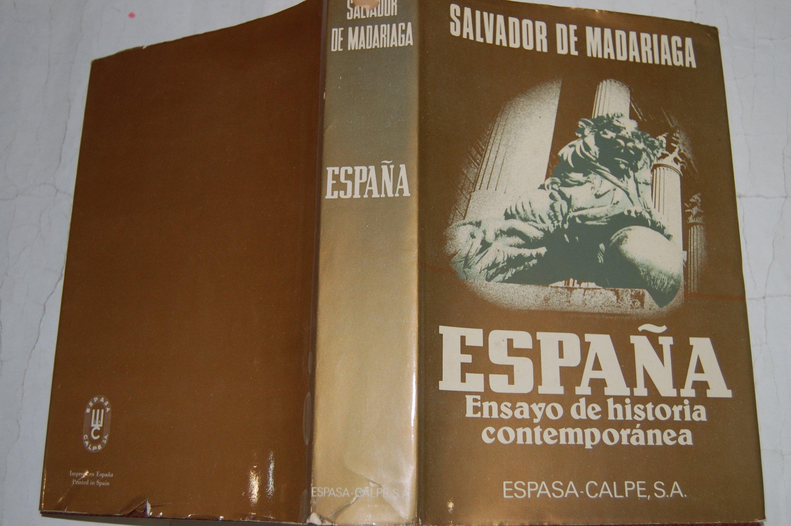 España.ensayo de historia contemporanea: Amazon.es: Salvador De Madariaga: Libros