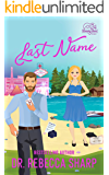 Last Name: A Mistaken Marriage Standalone Romance