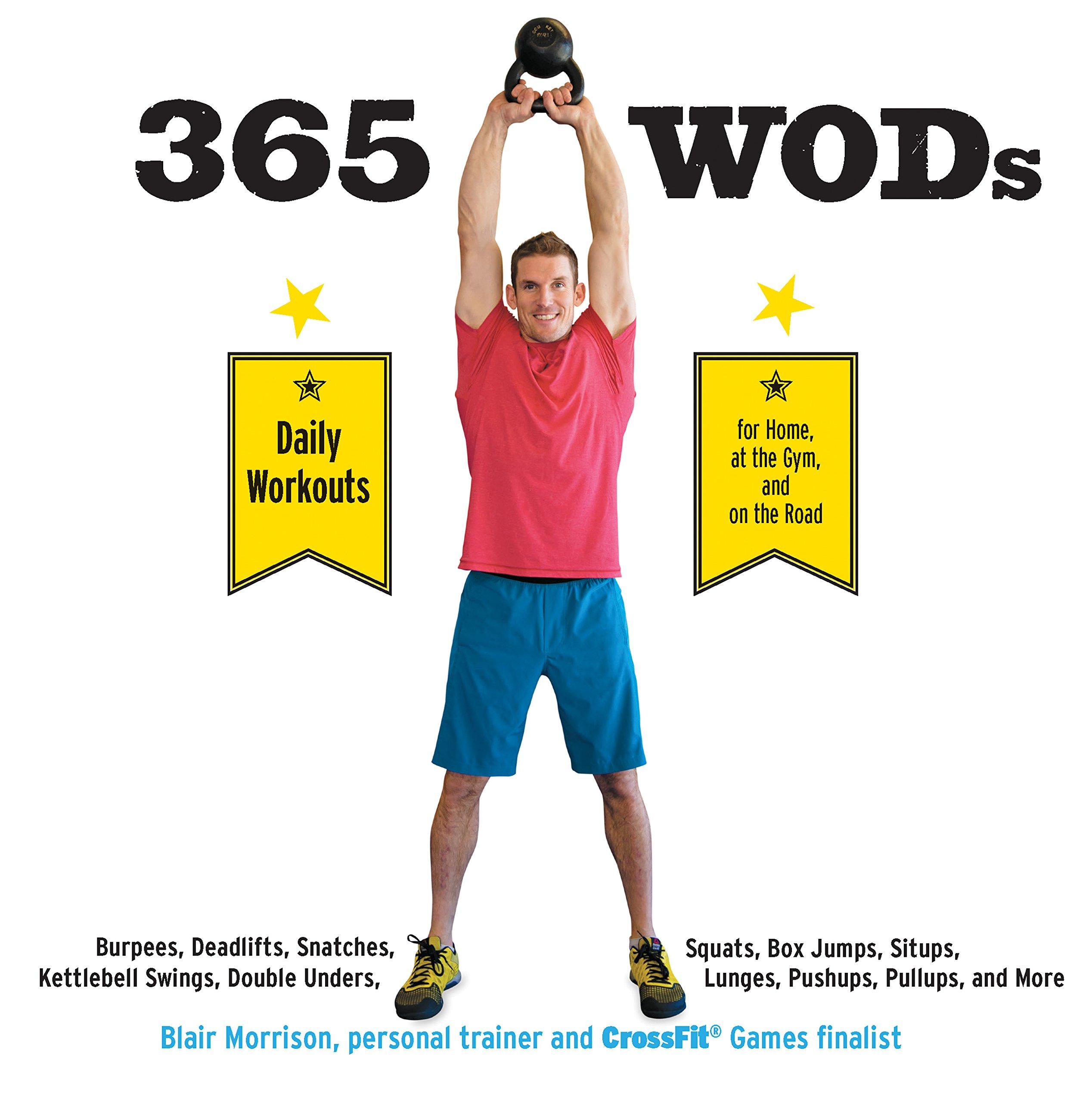 365 WODs: Burpees, Deadlifts, Snatches, Squats, Box Jumps