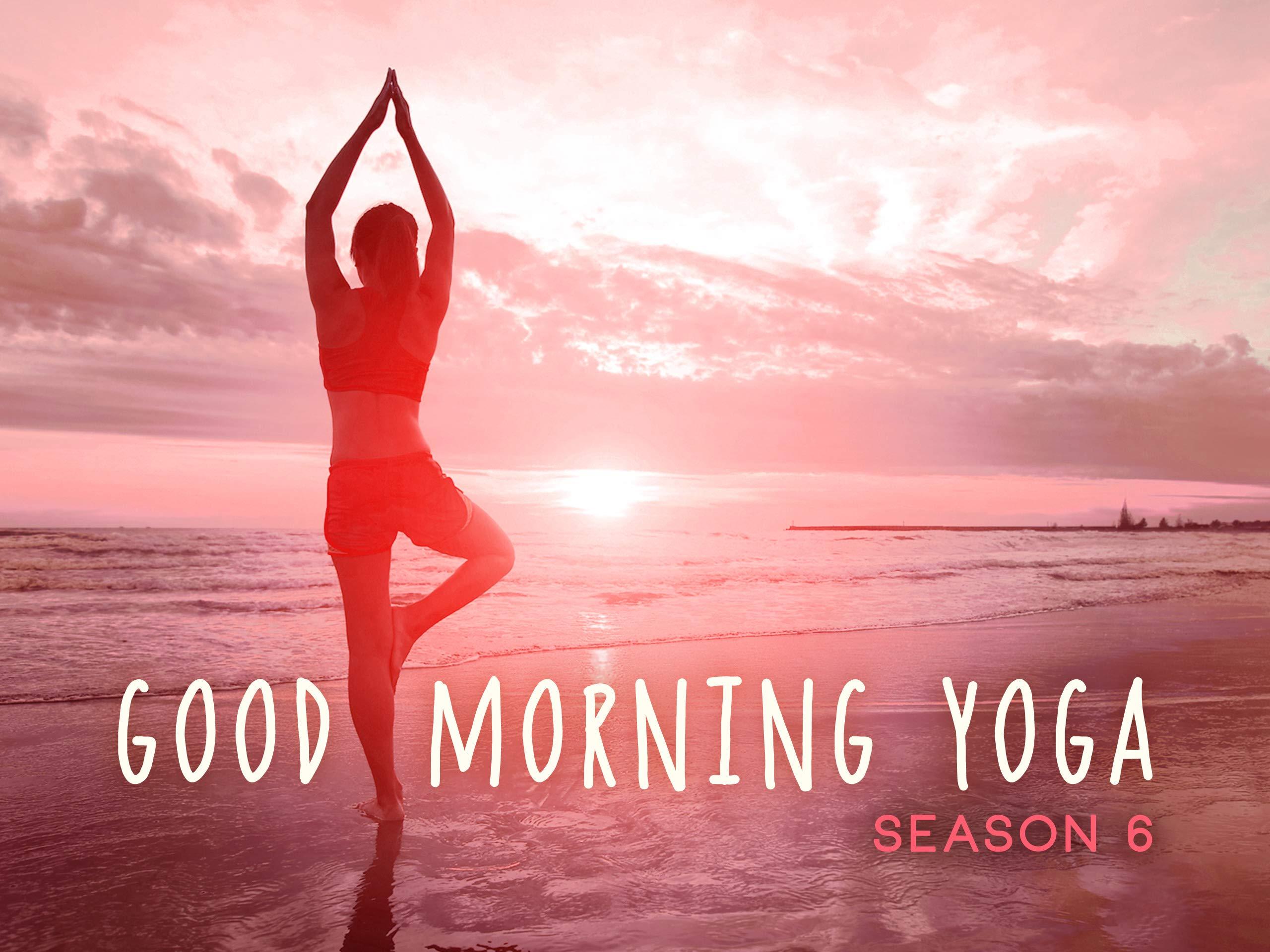Watch Good Morning Yoga - Season 3 | Prime Video