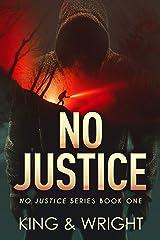 No Justice Kindle Edition