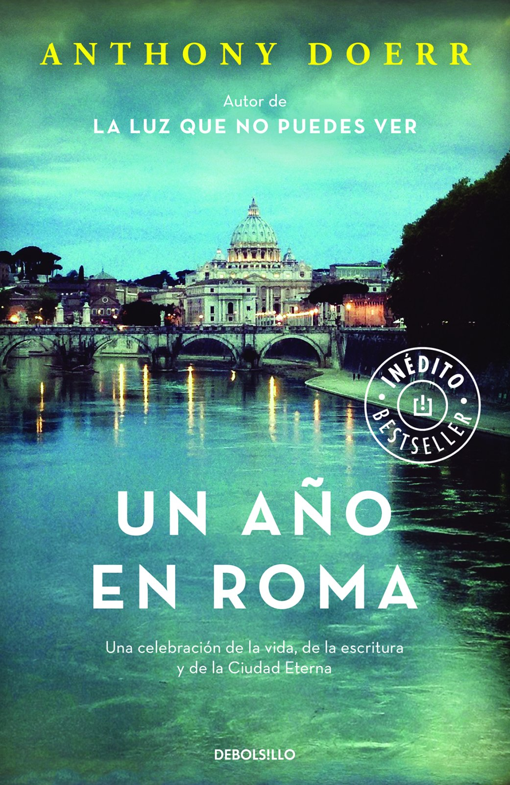 Un año en Roma / Four Seasons in Rome: On Twins, Insomnia, and the Biggest Funer al in the History of the World (Spanish Edition): Anthony Doerr: ...