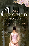 The Orchid House: A Novel