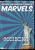 Richard Halliburton's Book of Marvels: The Occident