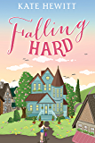 Falling Hard (Falling for the Freemans Book 2)