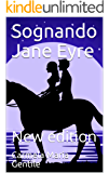 Sognando Jane Eyre: New edition