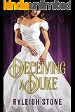 Deceiving a Duke (Historical Romance Novel)