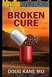 Broken Cure
