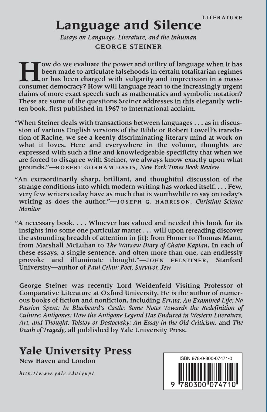 language and silence essays on language literature and the language and silence essays on language literature and the inhuman george steiner 9780300074710 com books