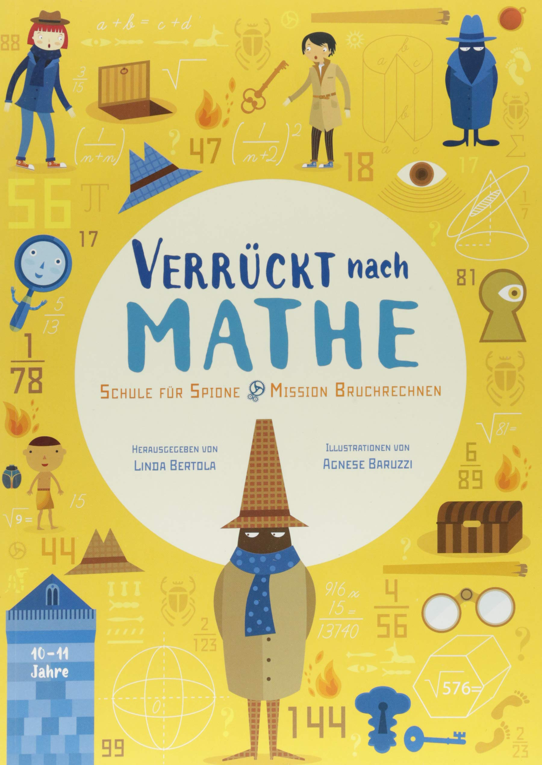 Schule für Spione. Mission Bruchrechnen: Verrückt nach Mathe. Mathe ...