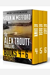 The Alex Troutt Thrillers: Books 4-6 (Alex Troutt Thrillers Box Set) Kindle Edition