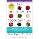 The Immune System Recovery Plan: A Doctor's 4-Step Program to Test Autoimmune Disease