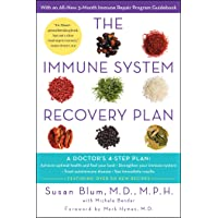 The Immune System Recovery Plan: A Doctor's 4-Step Program to Treat Autoimmune Disease