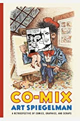 Co-Mix: A Retrospective of Comics, Graphics, and Scraps Hardcover