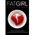 FAT GIRL (A Provocative Romance Book 1)