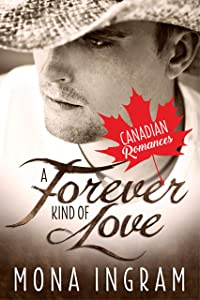 A Forever Kind of Love (Canadian Romances Book 5)