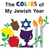Sammy spiders first sukkot sukkot simchat torah kindle the colors of my jewish year very first board books fandeluxe Document