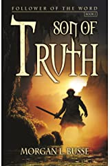 Son of Truth (Follower of the Word Book 2) Kindle Edition