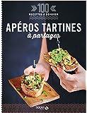 Apéros tartines bruschettas & Cie à partager - 100 recettes à dévorer