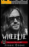 WHEELIE: Southside Skulls Motorcycle Club (Skulls MC Romance Book 9)
