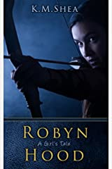 Robyn Hood: A Girl's Tale Kindle Edition