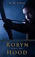 Robyn Hood: A Girl's Tale (English
