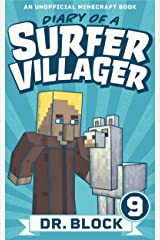 Diary of a Surfer Villager: Book 9: (an unofficial Minecraft book) Kindle Edition