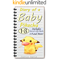 Diary of a Baby Pikachu 1-9: Complete Pokemon Collection (Children's Bedtime Stories)