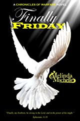 Finally Friday (Chronicles of Warfare Book 6) Kindle Edition