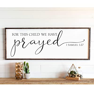 CELYCASY for This Child We Have Prayed Large Baby Room Wall Decor Large Wood Sign Farmhouse Decor Gift for Her Kids Bedroom Sign: Home & Kitchen [5Bkhe0204772]