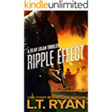 Ripple Effect: A Bear Logan Thriller (Bear Logan Thrillers Book 1)