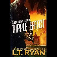Ripple Effect (Bear Logan Thrillers Book 1) (English Edition)