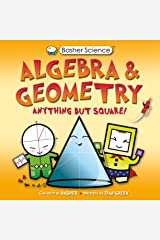 Basher Science: Algebra and Geometry: UK Edition Kindle Edition