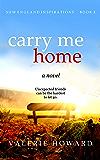 Carry Me Home (New England Inspirations Book 2)