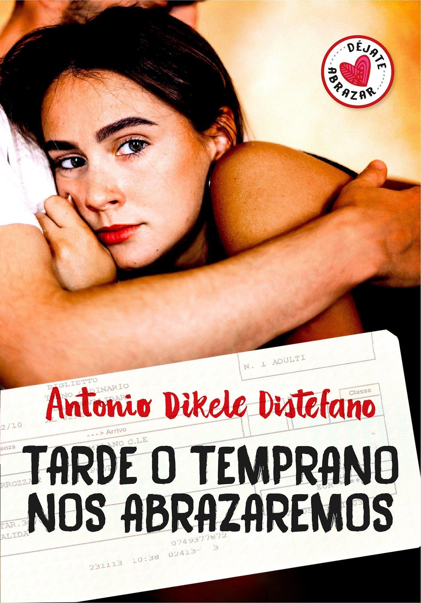 Tarde o temprano nos abrazaremos / Sooner or Later We Will Embrace (Spanish Edition) pdf epub