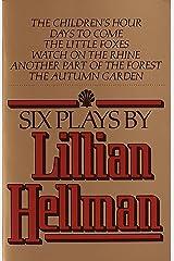 Six Plays by Lillian Hellman Paperback