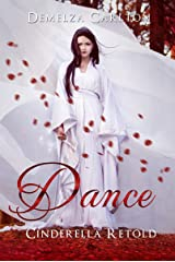 Dance: Cinderella Retold (Romance a Medieval Fairytale series Book 2) Kindle Edition
