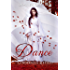 Dance: Cinderella Retold (Romance a Medieval Fairytale series Book 2) (English Edition)