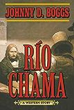 Río Chama: A Western Story
