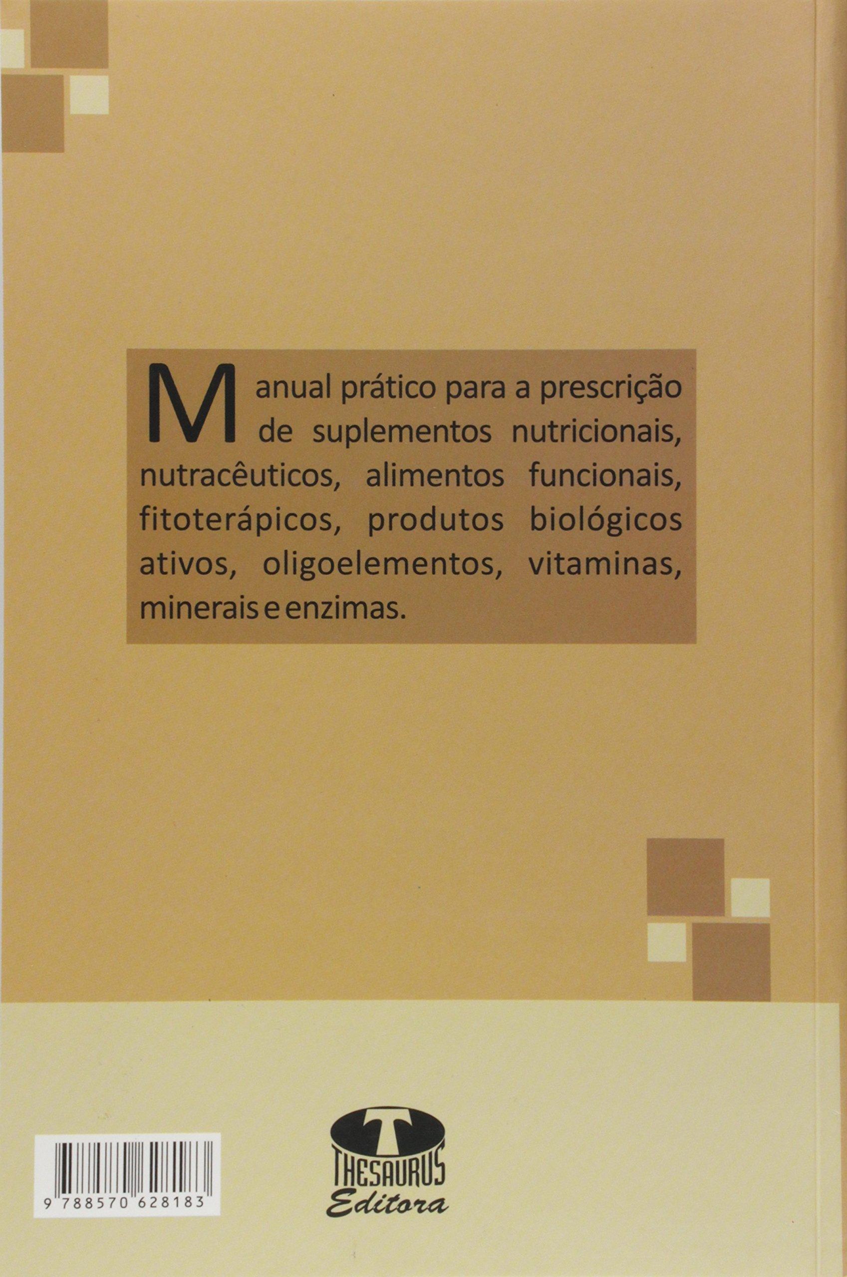 Guia Para a Prescrição em Nutrologia e Terapia Bio-Ortomolecular: Francisco Humberto de Freitas Azevedo: 9788570628183: Amazon.com: Books